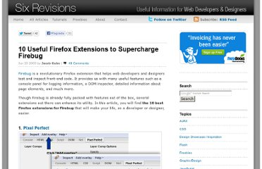 http://sixrevisions.com/web-development/10-useful-firefox-extensions-to-supercharge-firebug/