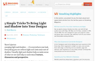 http://www.smashingmagazine.com/2009/04/20/5-simple-tricks-to-bring-light-and-shadow-into-your-designs/