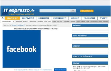 http://www.itespresso.fr/facebook-vers-une-introduction-en-bourse-a-fin-2012-36843.html