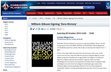 http://forbiddenplanet.com/events/2010/10/09/william-gibson-signing-zero-history/
