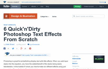 http://psd.tutsplus.com/tutorials/text-effects-tutorials/6-quickndirty-photoshop-text-effects-from-scratch/