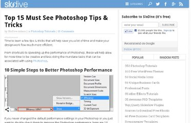 http://slodive.com/photoshop/top-15-must-see-photoshop-tips-tricks-2010/