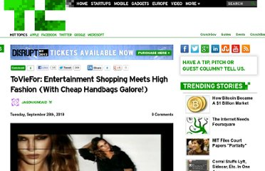 http://techcrunch.com/2010/09/28/toviefor-entertainment-shopping-meets-high-fashion-with-cheap-handbags-galore/