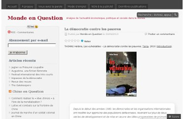 http://mondeenquestion.wordpress.com/2010/09/29/la-democratie-contre-les-pauvres/