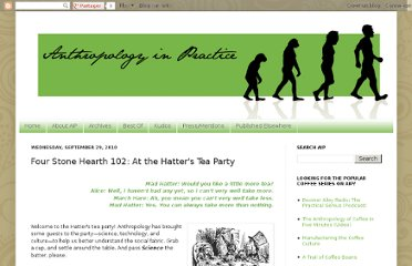 http://www.anthropologyinpractice.com/2010/09/four-stone-hearth-102-at-hatters-tea.html