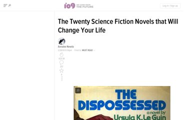 http://io9.com/361597/the-twenty-science-fiction-novels-that-will-change-your-life