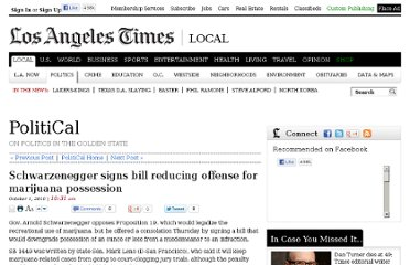 http://latimesblogs.latimes.com/california-politics/2010/10/schwarzenegger-signs-bill-reducing-offense-for-marijuana-possession.html