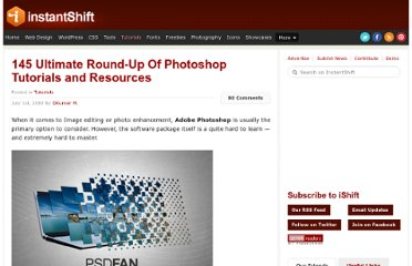 http://www.instantshift.com/2009/07/01/145-ultimate-round-up-of-photoshop-tutorials-and-resources/