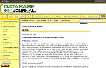 http://www.databasejournal.com/features/mssql/article.php/3811831/Using-Check-Constraints-to-Validate-Data-in-SQL-Server.htm