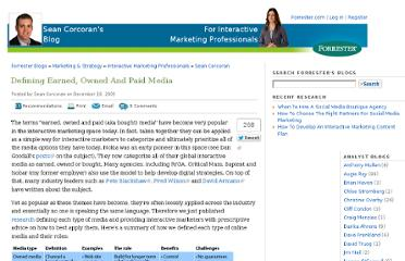 http://blogs.forrester.com/interactive_marketing/2009/12/defining-earned-owned-and-paid-media.html