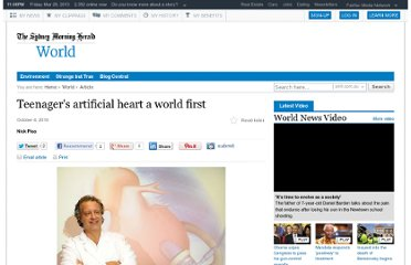 http://www.smh.com.au/world/teenagers-artificial-heart-a-world-first-20101003-162qp.html