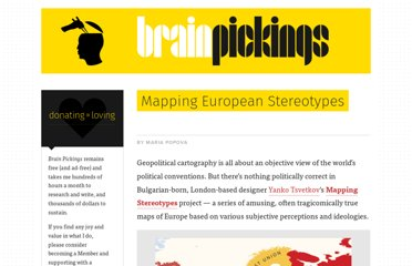 http://www.brainpickings.org/index.php/2010/09/27/yanko-tsvetkov-mapping-european-stereotypes/