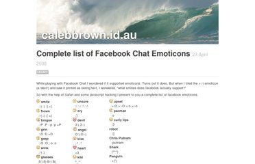 http://calebbrown.id.au/blog/2008/04/complete-list-facebook-chat-emoticons