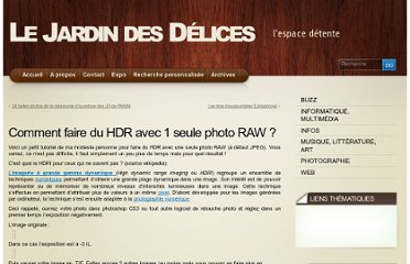 http://www.deliciarum.info/10/08/2008/comment-faire-du-hdr-avec-1-seule-photo-raw/