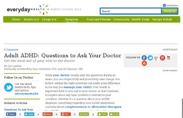 http://www.everydayhealth.com/adhd/adult-adhd-questions-to-ask-your-doctor.aspx