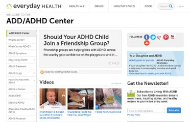 http://www.everydayhealth.com/emotional-health/adhd/index.aspx