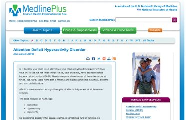 http://www.nlm.nih.gov/medlineplus/attentiondeficithyperactivitydisorder.html
