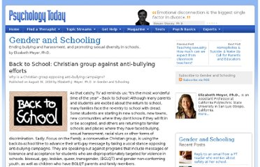 http://www.psychologytoday.com/blog/gender-and-schooling/201008/back-school-christian-group-against-anti-bullying-efforts