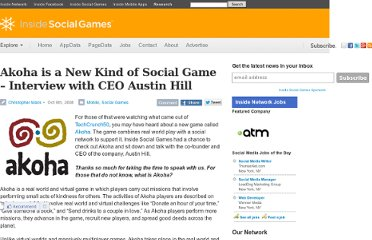http://www.insidesocialgames.com/2008/10/06/interview-with-austin-hill-co-founder-and-ceo-of-akoha/
