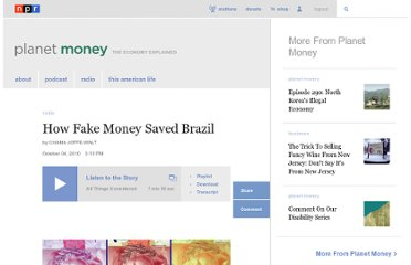 http://www.npr.org/blogs/money/2010/10/04/130329523/how-fake-money-saved-brazil