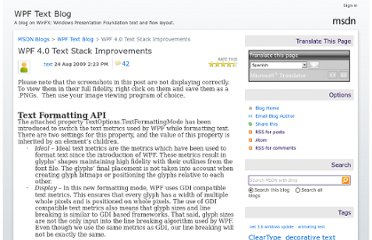 http://blogs.msdn.com/b/text/archive/2009/08/24/wpf-4-0-text-stack-improvements.aspx
