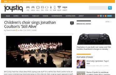 http://www.joystiq.com/2010/03/31/childrens-choir-sings-jonathan-coultons-still-alive/