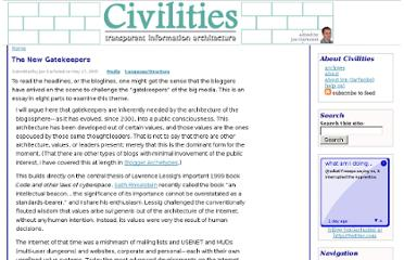 http://civilities.net/TheNewGatekeepers