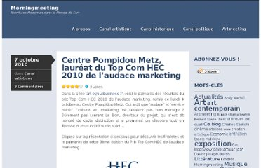 http://morningmeeting.fr/2010/10/07/centre-pompidou-metz-laureat-du-top-com-hec-2010-de-laudace-marketing/