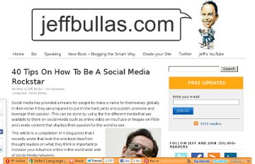 http://www.jeffbullas.com/2010/09/28/40-tips-on-how-to-be-a-social-media-superstar/