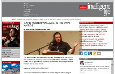 http://moreintelligentlife.com/story/david-foster-wallace-in-his-own-words