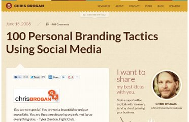 http://www.chrisbrogan.com/100-personal-branding-tactics-using-social-media/