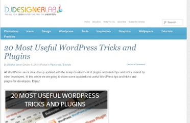 http://djdesignerlab.com/2010/10/08/20-most-useful-wordpress-tricks-and-plugins/
