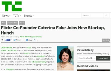 http://techcrunch.com/2008/07/30/flickr-co-founder-caterina-fake-joins-new-startup-hunch/