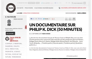 http://owni.fr/2009/09/11/un-documentaire-sur-philip-k-dick/