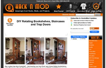 http://hacknmod.com/hack/diy-rotating-bookshelves-staircases-trap-doors/