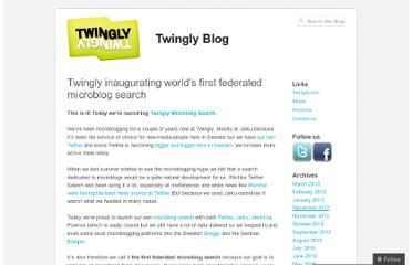 http://blog.twingly.com/2009/01/20/twingly-inaugurating-worlds-first-federated-microblog-search/