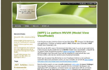 http://blogs.developpeur.org/tom/archive/2009/01/30/wpf-le-pattern-mvvm-model-view-viewmodel.aspx