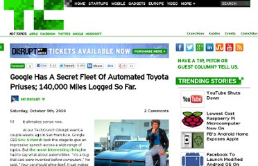 http://techcrunch.com/2010/10/09/google-automated-cars/
