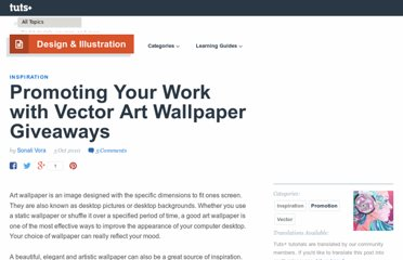 http://vector.tutsplus.com/articles/inspiration/promoting-your-work-with-vector-art-wallpaper-giveaways/