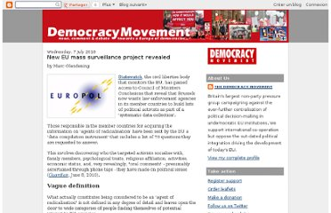 http://democracymovementblog.blogspot.com/2010/07/new-eu-mass-surveillance-project.html