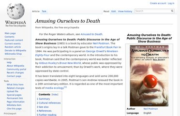 http://en.wikipedia.org/wiki/Amusing_Ourselves_to_Death