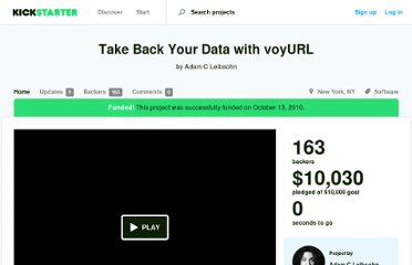 http://www.kickstarter.com/projects/adam/take-back-your-data-with-voyurl-0