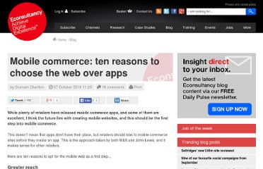 http://econsultancy.com/uk/blog/6692-mobile-commerce-ten-reasons-to-choose-the-web-over-apps
