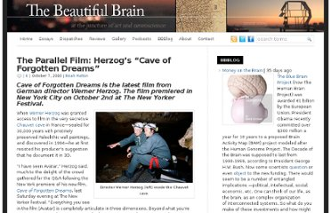 http://thebeautifulbrain.com/2010/10/herzog-cave-of-forgotten-dreams/