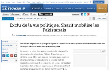 http://www.lefigaro.fr/international/2009/02/27/01003-20090227ARTFIG00310-exclu-de-la-vie-politique-sharif-mobilise-les-pakistanais-.php