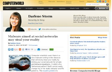 http://blogs.computerworld.com/17137/malware_aimed_at_social_networks_may_steal_your_reality