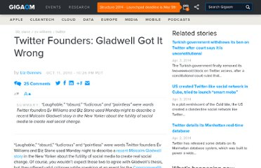http://gigaom.com/2010/10/11/twitter-founders-gladwell-got-it-wrong/