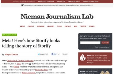 http://www.niemanlab.org/2010/09/meta-heres-how-storify-looks-telling-the-story-of-storify/