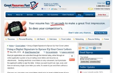http://www.greatresumesfast.com/blog/2010/05/20/using-a-digital-signature-to-spruce-up-your-cover-letters/