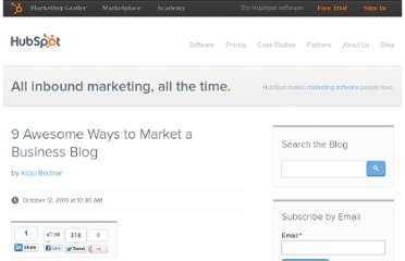 http://blog.hubspot.com/blog/tabid/6307/bid/6788/9-Awesome-Ways-to-Market-a-Business-Blog.aspx
